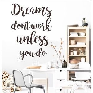 """New WALL DECAL """"Dreams Don't Work Unless You Do"""""""
